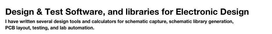 Design & Test Software, and libraries for Electronic Design